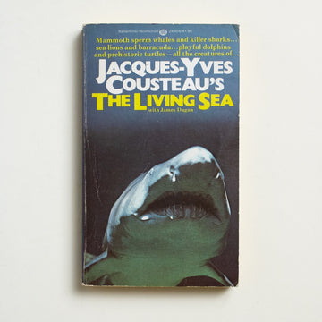 The Living Sea by Jacques-Yves Cousteau, Ballantine Books, Paperback from A GOOD USED BOOK. The ultimate in underwater adventure, Cousteau writes of sunken ships and deep-ocean discovery. 1974 2nd Printing Culture