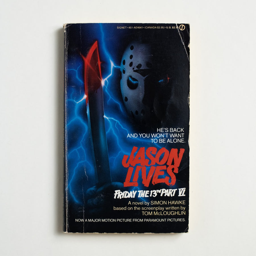 Friday the 13th Part VI: Jason Lives by Simon Hawke, Signet Books, Paperback from A GOOD USED BOOK.  1986 1st Printing Genre Fiction Tom McLoughlin, Horror