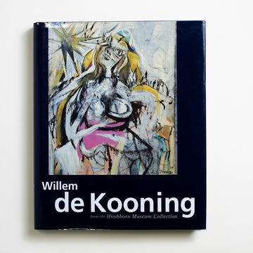 Willem de Kooning from the Hirshhorn Museum Collection edited by Judith Zilczer, Rizzoli, Large Hardcover w. Dust Jacket from A GOOD USED BOOK. An abstract expressionist master, de Kooning rose to fame among such other talents as Arshile Gorky, Franz Kline and Jackson Pollock. 1993 No Stated Printing Art