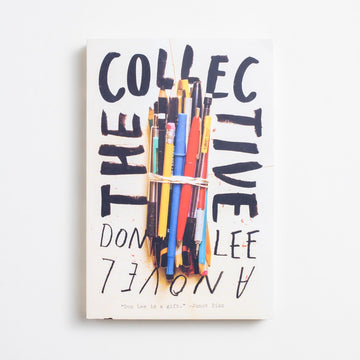 The Collective (Trade) by Don Lee, Norton & Company, Trade Softcover from A GOOD USED BOOK. A layered portrait of art and modern academia, race and romance - a contemporary classic. 2012 1st Printing Literature AAPI Literature