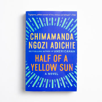 Half of a Yellow Sun by Chimamanda Ngozi Adichie, Anchor Books, Trade Softcover from A GOOD USED BOOK.  2006 31st Printing Literature
