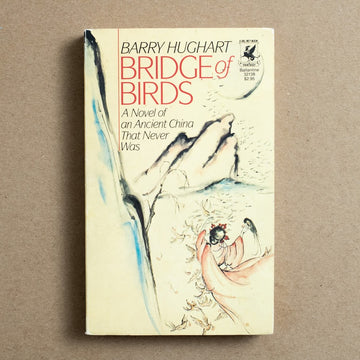 Bridge of Birds by Barry Hughart, Del Ray Books, Paperback from A GOOD USED BOOK.