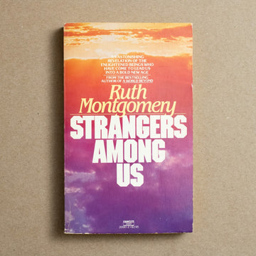 Strangers Amoung Us by Ruth Montgomery, Fawcett Publications, Paperback from A GOOD USED BOOK.