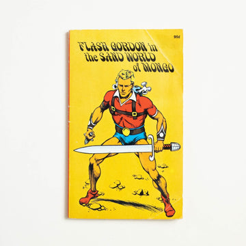 Flash Gordon in the Sand World of Mongo by Horace J. Elias, Ottenheimer Publishers, Paperback from A GOOD USED BOOK.