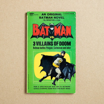 Batman vs. 3 Villains of Doom: Batman battles Penguin, Catwoman and Joker by Winston Lyon, Signet Books, Paperback from A GOOD USED BOOK.