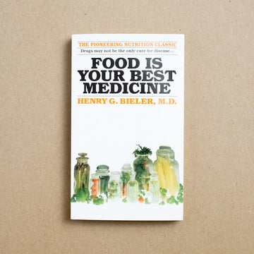 Food is Your Best Medicine by Henry G. Bieler, M.D., Ballantine Books, Paperback from A GOOD USED BOOK.