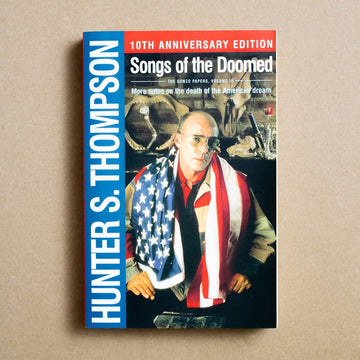 Songs of the Doomed by Hunter S. Thompson, Simon & Schuster, Trade Softcover from A GOOD USED BOOK.