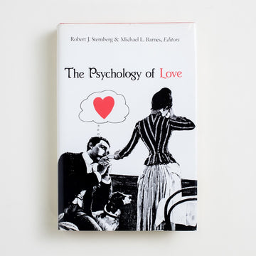 The Psychology of Love by Robert J. Sternberg, Yale University Press, Hardcover w. Dust Jacket from A GOOD USED BOOK.  1988 1st Edition Non-Fiction