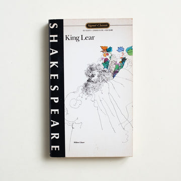 King Lear by William Shakespeare, Signet Classic, Paperback from A GOOD USED BOOK. King George III, in poor mental health, felt that  this play was too close to home.