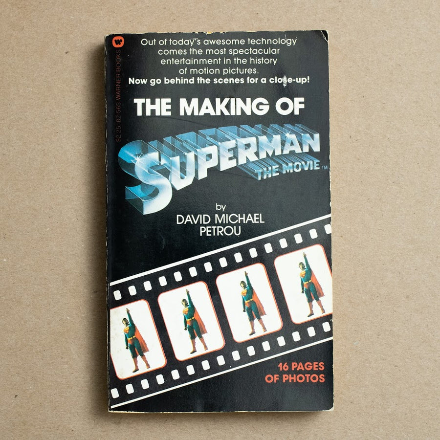 The Making of Superman by David Michael Petrou, Warner Books, Paperback from A GOOD USED BOOK.