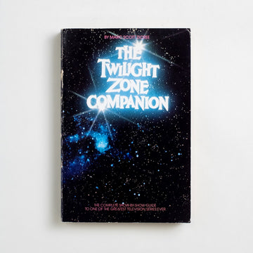 The Twilight Zone Companion by Marc Scott Zicree, Bantam Books, Trade Softcover from A GOOD USED BOOK. The complete show-by-show guide to  one of the greatest television series ever 1982 7th Printing Genre Science Fiction