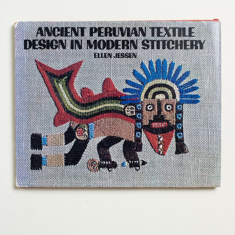 Ancient Peruvian Textile Design in Modern Stitchery by Ellen Jessen, Van Nostrand Reinhold, Large Hardcover w. Dust Jacket from A GOOD USED BOOK.  1972 1st Printing Culture