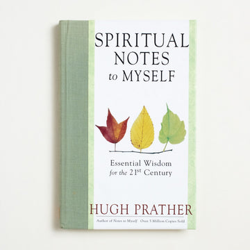 Spiritual Notes to Myself by Hugh Prather, MJF Books, Hardcover w/o Dust Jacket from A GOOD USED BOOK.