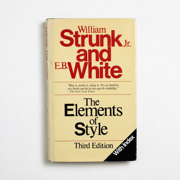 The Elements of Style: Third Edition by William Strunk Jr. and E.B. White, Macmillan Publishers, Trade Softcover from A GOOD USED BOOK. I like to remember how E.B. White, the co-author of this definitive guide to writing, also wrote such classics as