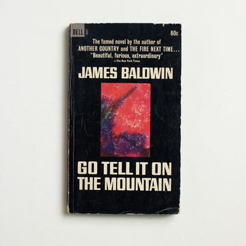 Go Tell it on the Mountain by James Baldwin, Dell Publishing, Paperback from A GOOD USED BOOK.