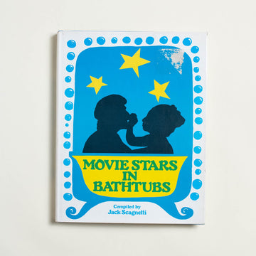 Movie Stars in Bathtubs by Jack Scagnetti, Jonathan David Publishers, Hardcover w. Dust Jacket from A GOOD USED BOOK.