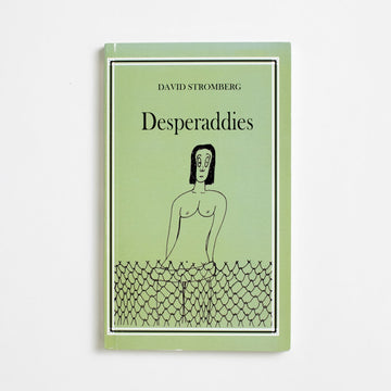 Desperaddies by David Stromberg, Jovian Books, Paperback from A GOOD USED BOOK. For fans of James Thurber and The New Yorker,  Stromberg's