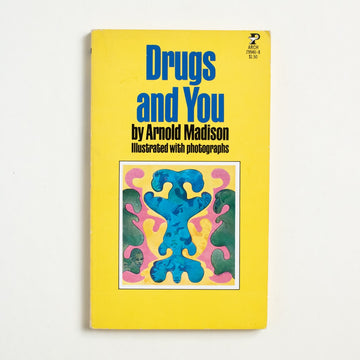 Drugs and You by Arnold Madison, Pocket Books, Paperback from A GOOD USED BOOK.  1972 5th Printing Non-Fiction