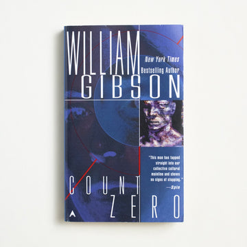 Count Zero by William Gibson, Ace Books, Paperback from A GOOD USED BOOK. A writer of