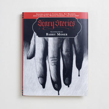 Scary Stories Illustrated by Barry Moser