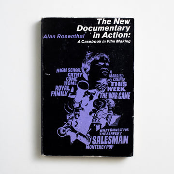 The New Documentary in Action: A Casebook in Film Making by Alan Rosenthal, University of California Press, Trade Softcover from A GOOD USED BOOK.  1972 1st Paperback Edition Art