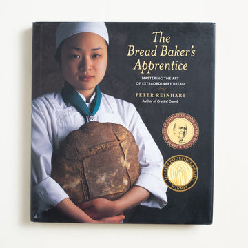 The Bread Baker's Apprentice by Peter Reinhart, Ten Speed Press, Large Hardcover w. Dust Jacket from A GOOD USED BOOK.  2001 1st Edition 10th Printing Reference