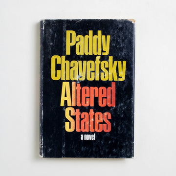 Altered States (Hardcover) by Paddy Chayefsky, Harper & Row, Hardcover w. Dust Jacket from A GOOD USED BOOK.  1978 Book Club Edition Literature
