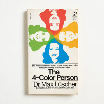 The 4-Color Person by Dr. Max Luscher, Pocket Books, Paperback from A GOOD USED BOOK.  1980 1st Pocket Printing Non-Fiction