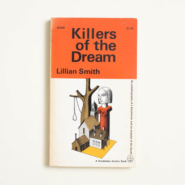 Killers of the Dream by Lillian Smith, Doubleday Anchor, Paperback from A GOOD USED BOOK.