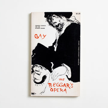 The Beggar's Opera by John Gay, Barron's Educational Series, Paperback from A GOOD USED BOOK. Written in 1728, this work by John Gay is one of the best preserved examples of the popular satirical ballad opera.  1962 No Stated Printing Classics Music