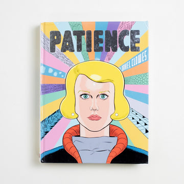 Patience by Daniel Clowes, Fantagraphics Books, Hardcover from A GOOD USED BOOK. A