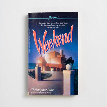 Weekend by Christopher Pike, Scholastic Publishing, Paperback from A GOOD USED BOOK. Saturday they worked on their tans... By Sunday they were working on staying alive. 1986 No Stated Printing Genre Young Adult