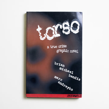 Torso: A True Crime Graphic Novel by Brian Michael Bendis, Jinxworld, Large Trade Softcover from A GOOD USED BOOK.  2000 No Stated Printing Genre Crime, Comics
