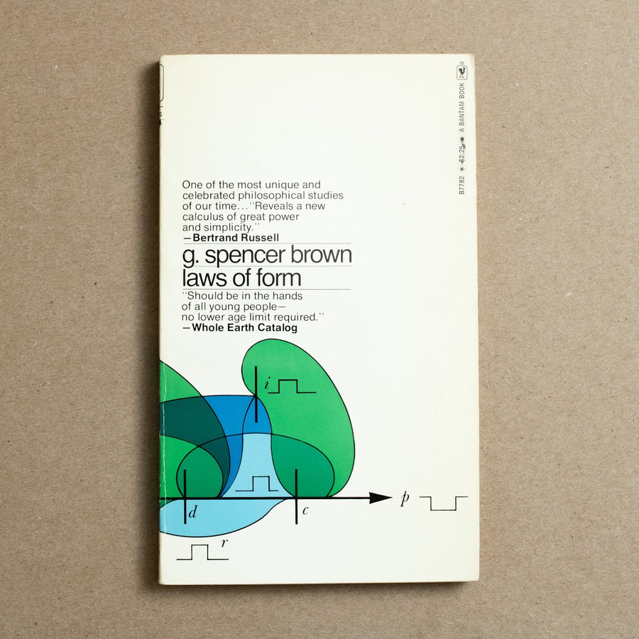 Laws of Form by G. Spencer Brown, Bantam Books, Paperback from A GOOD USED BOOK.