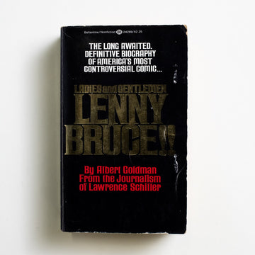 Ladies and Gentlemen Lenny Bruce by Albert Goldman, Ballantine Books, Paperback from A GOOD USED BOOK.