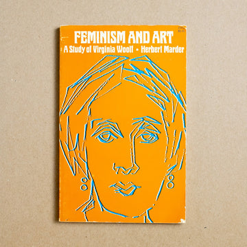 Feminism and Art: A Study of Virginia Woolf by Herbert Marder, University of Chicago Press, Trade Softcover from A GOOD USED BOOK.
