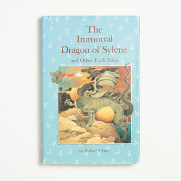 The Immortal Dragon of Sylene and other faith tales by Rafael Tilton, Winston Press, Hardcover w. Dust Jacket from A GOOD USED BOOK.  1982 1st Edition, 1st Printing Genre
