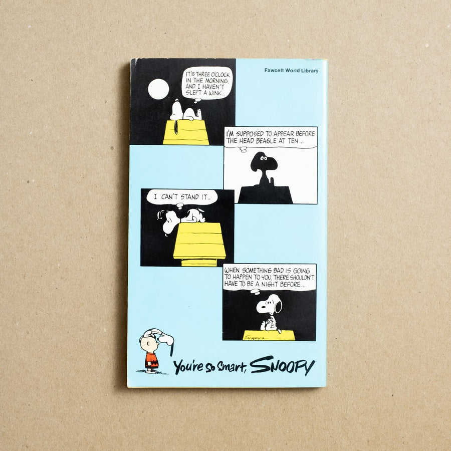 You're so Smart, Snoopy by Charles M. Shulz