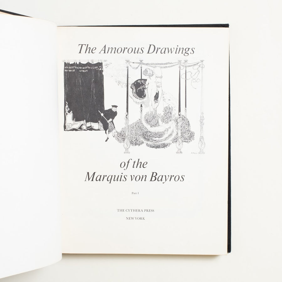 The Amorous Drawings of the Marquis von Bayros by Franz von Bayros