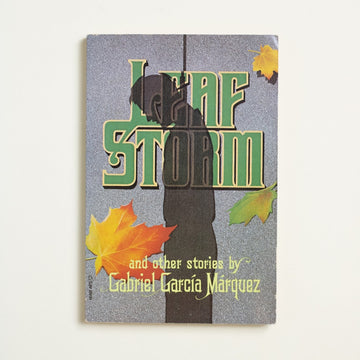 Leaf Storm by Gabriel Garcia Marquez, Perennial Library, Trade Softcover from A GOOD USED BOOK. Many things appear in this special work from  Marquez: early glimmers of magical realism, as well as Macondo - the famous fictional village from his novel