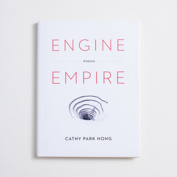 Engine Empire by Cathy Park Hong, Norton & Company, Hardcover w. Dust Jacket from A GOOD USED BOOK.  2012 No Stated Printing Literature Poetry