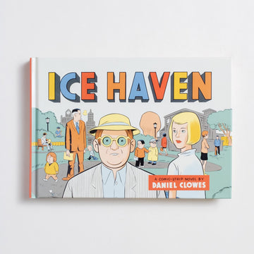 Ice Haven by Daniel Clowes, Patheon, Hardcover from A GOOD USED BOOK.  2005 1st Edition Genre