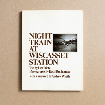Night Train at Wiscasset Station by Kosti Ruohomaa, Black Star Books, Large Trade Softcover from A GOOD USED BOOK.