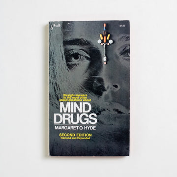 Mind Drugs by Margret O. Hyde, Pocket Books, Paperback from A GOOD USED BOOK. Straight answers to the most often asked questions... 1973 2nd Edition Non-Fiction