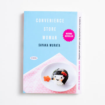 Convenience Store Woman by Sayaka Murata, Grove Press, Small Trade Softcover from A GOOD USED BOOK.  2018 1st Printing Literature Japanese Literature, Literary Fiction
