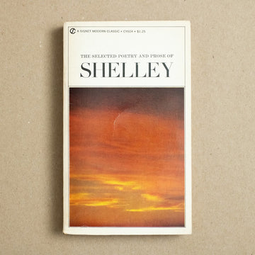 The Selected Poetry and Prose of Percy Bysshe Shelley edited by Harold Bloom, Signet Books, Paperback from A GOOD USED BOOK.