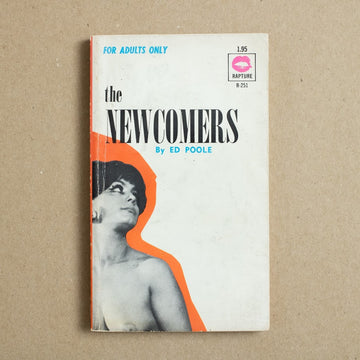 The Newcomers by Ed Poole, Rapture, Paperback from A GOOD USED BOOK.