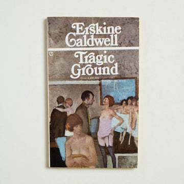 Tragic Ground by Erskine Caldwell, Signet Books, Paperback from A GOOD USED BOOK.