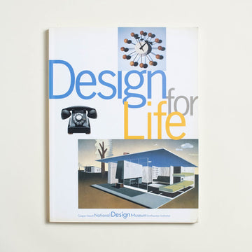 Design for Life by Susan Yelavic, Rizzoli, Large Trade Softcover from A GOOD USED BOOK.