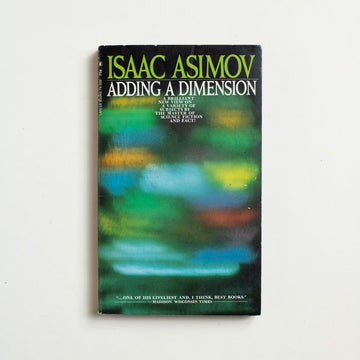 Adding A Dimension by Isaac Asimov, Lancer Books, Paperback from A GOOD USED BOOK.  1969 1st Lancer Printing Literature Unknown